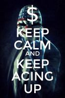 Keep Calm Payday2 by Rafael069