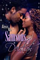 Samsons and Delilah by asharceneaux