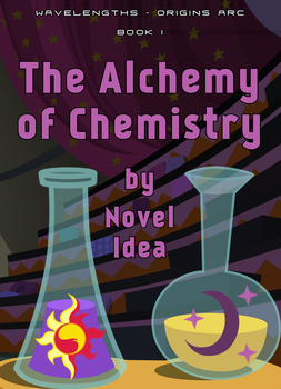 The Alchemy of Chemistry by MLP-NovelIdea