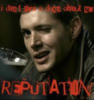 Dean Winchester || Bad Reputation by GedweyKona
