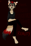 Your Mind Creates Your Reality by XIIIProjectWingsXIII