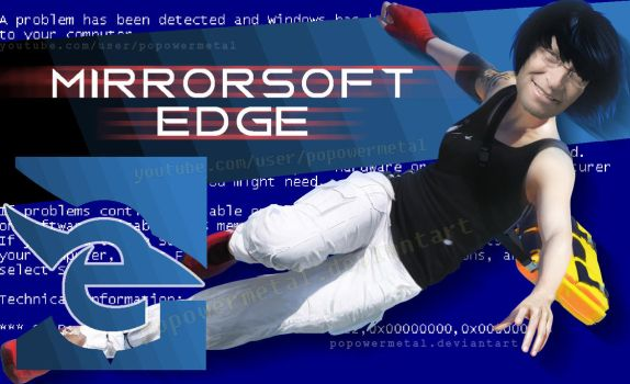 Mirrorsoft Edge Microsoft Edge x mirrors edge by popowermetal