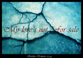 My LOVE's not 4 sale by savianty
