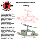 Camp Redblood Mountain Lift - The Huey by CaptainRedblood