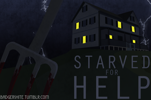 Starved For Help by jakest123