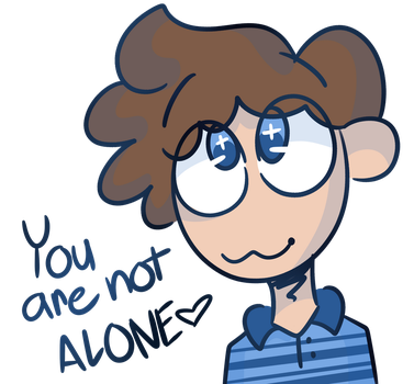 You are not alone by GeekyMuffin4Life