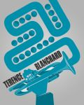 POSTER Terence Blanchard (oct, 9, 12) copy by B-boyAlfelor