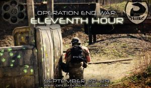 Operation End War: Eleventh Hour by RealActionPaintball