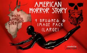 American Horror Story Brushes + Image Pack by Obeyshi