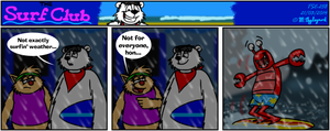 The Surf Club Comic 258 by BluebottleFlyer
