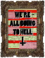 We're All Going To Hell by SamGreenArt