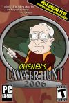 Cheney's LAWYER HUNT 2006 by georgebushplz