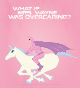 What if Mrs. Wayne was overcaring? by keindesignerverdammt