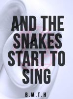 And Snakes Start to Sing - BMTH Poster by RonyeryX