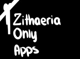 Zithaeria-Only Apps by Dragoncookie