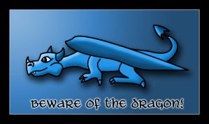 Beware the Dragon by crazybadger