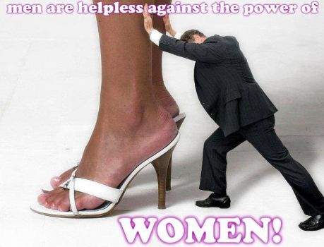helpless against the power of WOMEN! by GirlzRuleOwnFuture