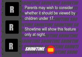 Showtime M.P.A.N.A. Rating Notice (R) Extra... by BuddyBoy600