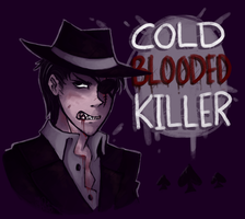 Spades Slick: Cold Blooded Killer by Mossygator