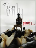 Only pawns.. by littleCi