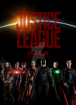 Justice League imax movie poster by ArkhamNatic