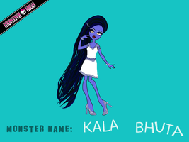Monster High New Student Daughter of Bhuta Kala by Squiddgee7734