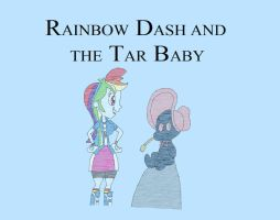 Rainbow Dash and the Tar Baby by HunterxColleen