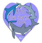 Girls Love Sharks Too! by odontocete