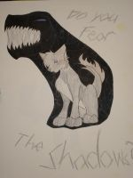 Do you fear the shadows by RegitIcefeather