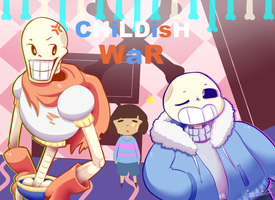 Childish War (Sans and Papyrus VER.) by UltimateNightcore