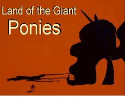 Land of the Giant Ponies Cover by OceanRailroader