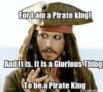 I am a Pirate King. by Athexer