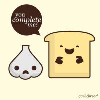 You Complete Me - Garlic Bread by maryannasaurr