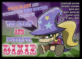 The Great and Powerful DIXIE by PacificaWolf