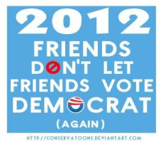 Don't Vote Democrat by Conservatoons
