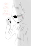 [Eddsworld] just like old times. (WIP) by HuiRou