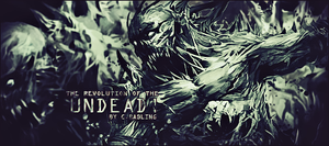 The Revolution of the Undead Signature by Rabling-Arts