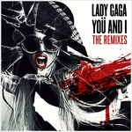 Lady GaGa - You And I, The Remixes CD Cover by GaGanthony