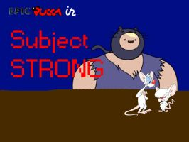 Subject Strong by rabbidlover01