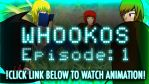 WHOOKOS - Episode: 1 by ThisDarkLight