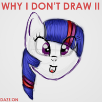 Why i don't draw II - Brutalight by DazzioN