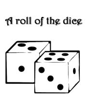 A roll of the dice by Avelais