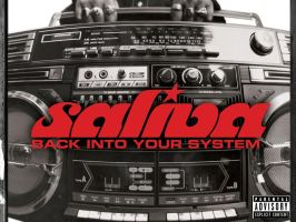 Saliva - Back In Your System by lilmegz