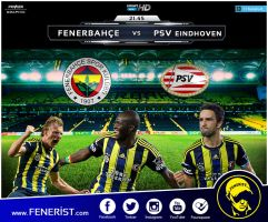 Fenerbahce vs PSV Eindhoven by Power-Graphic