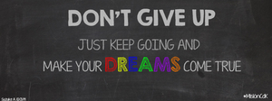 Don't Give Up with Your Dreams [Banner] by SuzukeAmaterasu