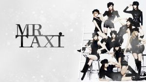 SNSD - MR TAXI by MilkYo