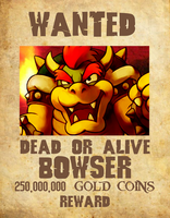 Wanted Poster 04 - Bowser by KingAsylus91