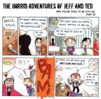 Adventures of Jeff n Ted pt44 by Seal-of-Metatron