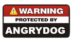 Protected By AngryDog Sign by FearOfTheBlackWolf