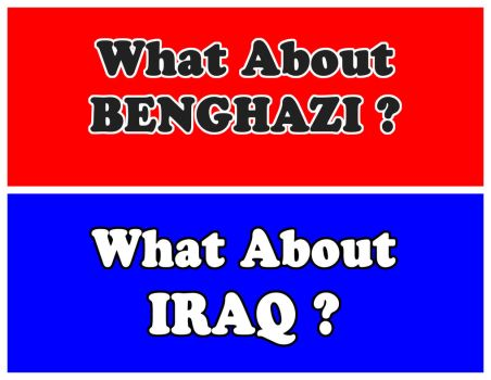 What About Benghazi ? What About Iraq? by JohnFarallo